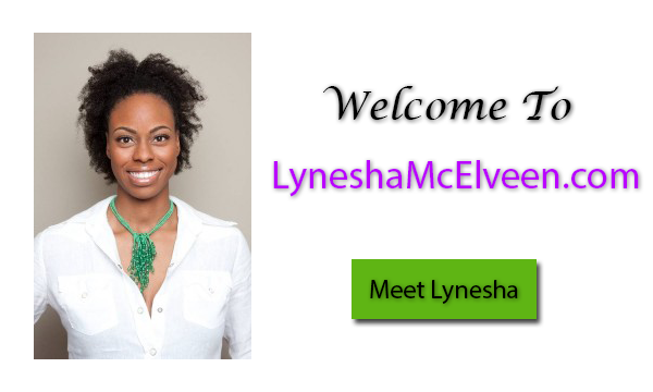 Welcome to Lynesha McElveen
