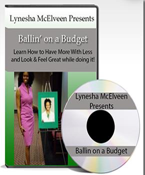Lynesha McElveen's DVD - Ballin' On A Budget